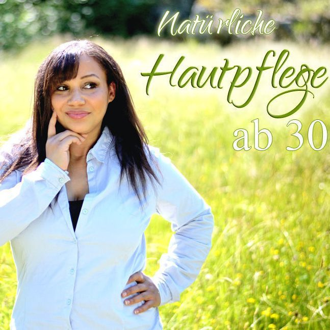 Read more about the article Natürliche Hautpflege ab 30