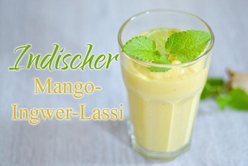 Indischer Mango-Ingwer-Lassi